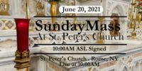 SUNDAY MASS from ST PETERS CHURCH June 20 2021