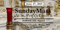 SUNDAY MASS from ST PETERS CHURCH June 27 2021