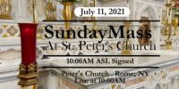 SUNDAY MASS from ST PETERS CHURCH July 11 2021