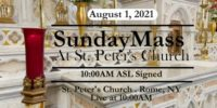 SUNDAY MASS from ST PETERS CHURCH August 1 2021