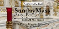 SUNDAY MASS from ST PETERS CHURCH August 29 2021